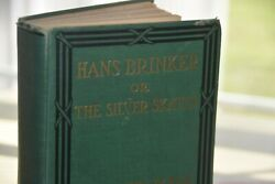 Vintage Hans Brinker Or The Silver Skates Illustrated Very Good Condition