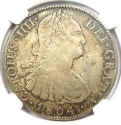 1804-mo Th Mexico Charles Iv 8 Reales Coin 8r - Certified Ngc Au55 - Rare