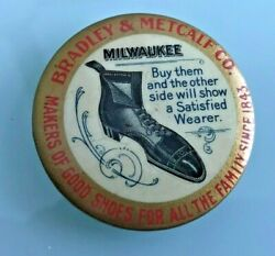1900 Bradley And Metcalf Makers Of Good Shoes Advertising Pocket Mirror Milwaukee