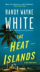 Doc Ford Novels Ser. The Heat Islands A Doc Ford Novel By Randy Wayne...