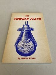 The Powder Flask Book By Martin Rywell Complete Guide Of The Principal Accessory