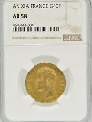 Napoleon An Xia France 40 Franc Au 58 Gold Coin 1806 .3734 Agw Ngc Certified