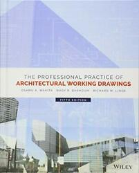 The Professional Practice Of Architectural Working Drawings By Wakita Osamuandhellip