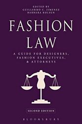Fashion Law A Guide For Designers, Fashion Executives, And Attorneys Paperb…