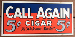 1950's Call Again 5 Cent Cigar Paper Sign Mounted On Thick Cardboard