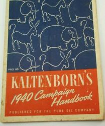 Kalteborn's 1940 Campaign Book Published For The Pure Oil Company