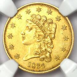 1834 Classic Gold Quarter Eagle 2.50 Coin - Ngc Uncirculated Details Unc Ms