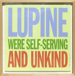 John Giorno, Lupine Were Self-serving And Unkind, Screenprint, Signed, Numbered,