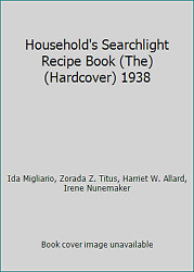 Household's Searchlight Recipe Book The Hardcover 1938