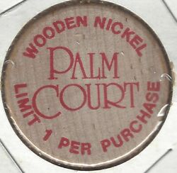 1987 Palm Court Eatery Maybe Arlington Heights Illinois 15andcent Wooden Nickel