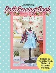 Littleamelie Doll Sewing Book Total Of 10 Doll Clothes Patterns With Instrucandhellip