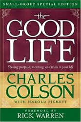 The Good Life Small-group Special Edition By Colson Charles Paperback