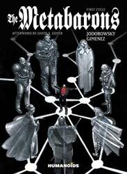 The Metabarons The First Cycle By Jodorowsky Alejandro Paperback