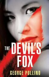 The Devil's Fox A Slightly Wicked Love Story Between A Demon And A Priest