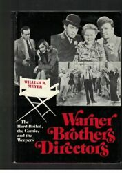 The Warner Brothers Directors By William R. Meyer
