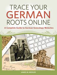 Trace Your German Roots Online A Complete Guide To German Genealogy Websites