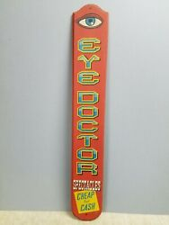 Vintage Yorkraft York Pa 35 Wooden Sign Eye Doctor Spectacles, Cheap For Cash