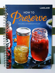 How To Preserve Jams, Jellies, Marmalades And Fruit Curds Gerard Baker Book