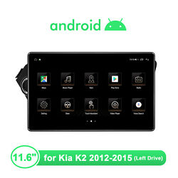 11.6 Inch 1din Android Car Gps Multimedia Player Car Stereo For Kia K2 2012-2015