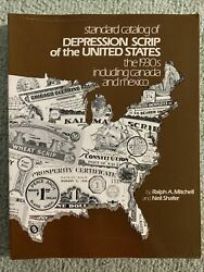 Standard Catalog Of Depression Scrip In Us 1930s + Canada Mexico By R. Mitchell