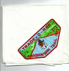 Boy Scout 12th Amaquonsippi Trail Trade-o-ree 1973 Neckerchief