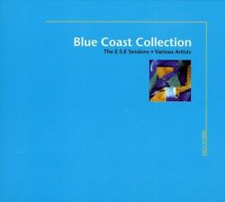 Various Artists - Blue Coast Collection The E.s.e. Sessions New Cd