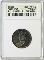 1893 Proof Isabella 25c Silver Commemorative Quarter Anacs Pf55 Details Cleaned