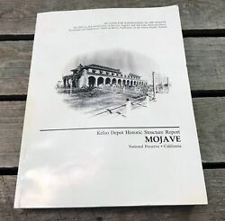 Kelso Depot Historic Structure Report Mojave Railroaders Union Pacific Ca - Book