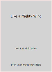 Like A Mighty Wind By Mel Tari Cliff Dudley