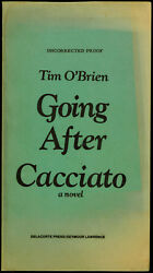 Going After Cacciato A Novel By Tim Oand039brien 1978 Bound Galley Proof - Signed