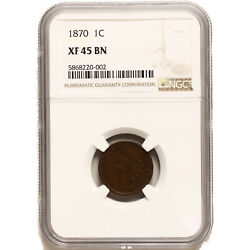 1870 Indian Head Cent Penny Extra Fine Ngc Xf 45 Bn See Pics F760