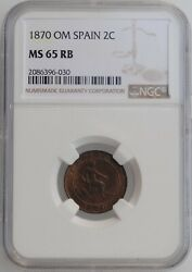 Spain 2 Centimos 1870 Om Ngc Ms65 Rb Provisional Government 1869 - 1874