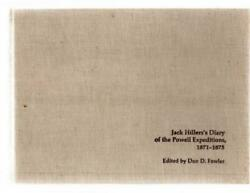 Jack Hillersand039s Diary Of The Powell Expeditions 1871-1875 Edited By Don D Fowler