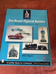 Jim Beam Figural Bottles An Unauthorized Collector's Guide By Molly Higgins...