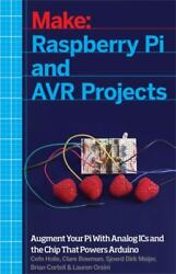 Raspberry Pi And Avr Projects Augmenting The Pi's Arm With The Atmel...