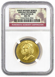 2010 W Abigail Fillmore First Spouse Gold 10 Coin Ngc Ms70