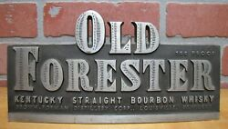 Old Forester Kentucky Bourbon Whisky Old Ad Sign Bruce Fox Metals Indiana Usa