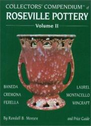 Collectors' Compendium Of Roseville Pottery And Price Guide, Vol. 2 Baneda, Cre