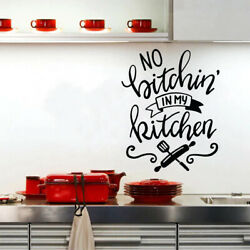 No Bitchin in My Kitchen Wall Decor Quote Inspirational Vinyl Sticker Decal