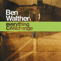 Everything Can Change - Music Cd - Walther Ben - 2008-06-17 - Cd Baby - Very G