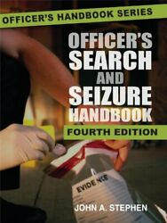 Officerand039s Search And Seizure Handbook By John A. Stephen Paperback