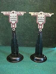 2 Marx O Scale Caution High Speed Trains Signs.