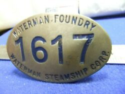 Badge Nautical Steamship Waterman Foundry Corp 1617 Ship Building Staff Worker