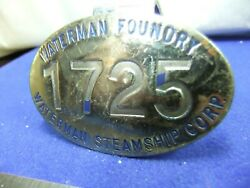 Badge Nautical Steamship Waterman Foundry Corp 1725 Ship Building Staff Worker