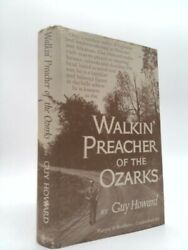 Walkinand039 Preacher Of The Ozarks Signed By Howard Guy