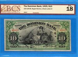 10 1925 The Dominion Bank Canada Chartered Note 220-18-08 - Bcs F-18