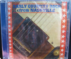 Early Country Rock From Nashville vintage artists BRAND NEW SEALED CD