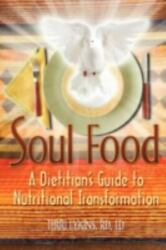 Soul Food A Dietitian's Guide To Nutritional Transformation By Rd Lykins