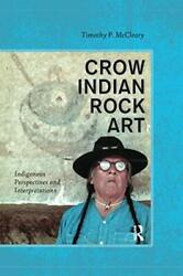 Crow Indian Rock Art By Mccleary Timothy P Paperback