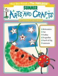 Summer Monthly Arts And Crafts By The Mailbox Books Staff